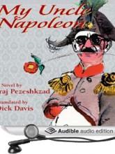 My Uncle Napoleon: A Comic Novel (Audio Book)