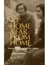 At Home, and Far from Home: Poems on Iran and Persian Culture