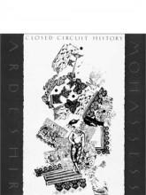 Closed Circuit History