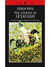 The Legend of Seyavash: Persian Classics Series