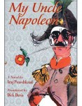 My Uncle Napoleon: A Comic Novel