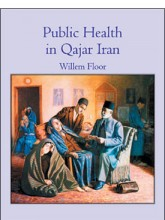 Public Health in Qajar Iran