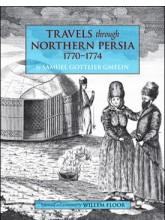 Travels through Northern Persia: 1770-1774