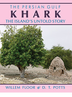The Persian Gulf: Karkh: The Island's Untold Story