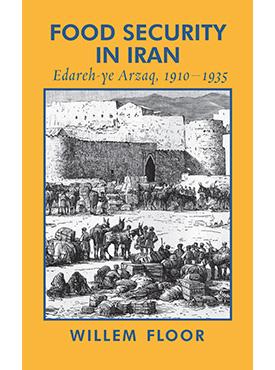 Food security in Iran: Edareh-ye Arzaq, 1910–1935